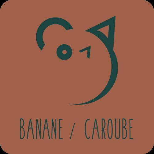 Banane / Caroube